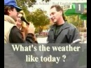 Real English® 12 Subtitled - What's the weather like? CC Double