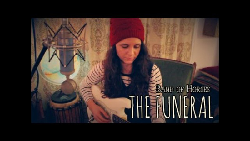 The Funeral - Band of Horses (Cover) by Isabeau