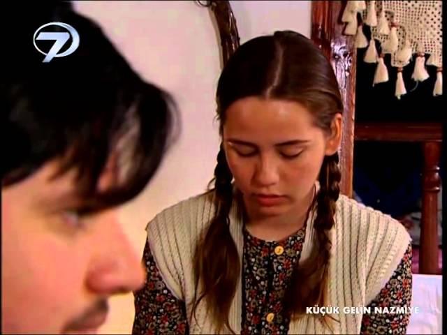 TV FİLMİ - KÜÇÜK GELİN NAZMİYE - KANAL 7