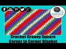 Square Corner to Corner Afghan Granny Style