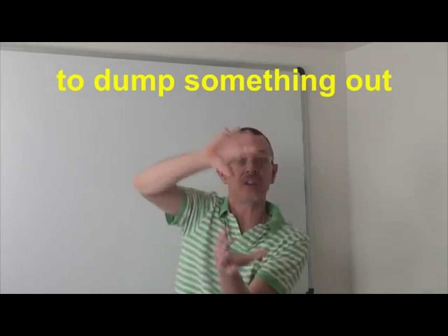 Learn English: Daily Easy English Expression 0421: to dump something out! DONE WITH DUMP!!