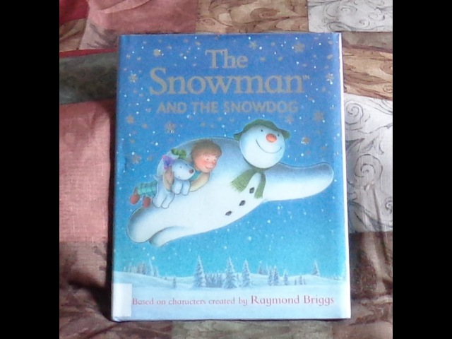 THE SNOWMAN AND THE SNOWDOG Children's Read Aloud Along Story Book