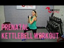 BodyFit By Amy - Prenatal Kettlebell Workout   Силовая тренировка для беременных (гантель или гиря)