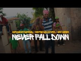 Hermanos Bernal ft Wayne Beckford &amp Jah Mason - Never Fall Down (OFFICIAL VIDEO)