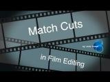 Match Cuts in Film Editing
