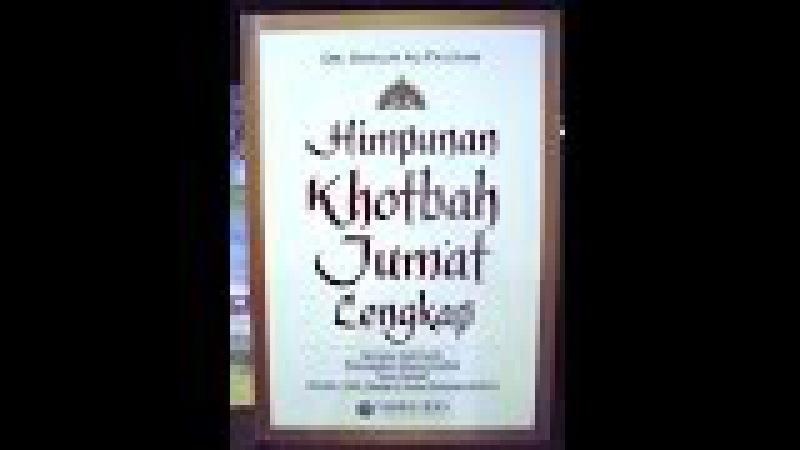 Sinopsis Buku Himpunan Khotbah Jumat Lengkap - Dr Shalih Al Fauzan - Penerbit Ummul Qura