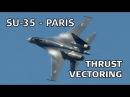 Sukhoi Su 35 Paris Air Show 2013 Сухой Су 35 на парижском авиасалоне 2013