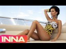 INNA Deja Vu feat Bob Taylor Official Music Video