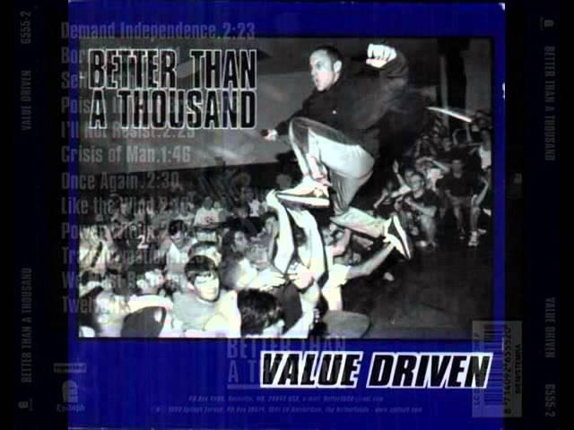 BETTER THAN A THOUSAND - Value Driven 1998 [FULL LBUM]