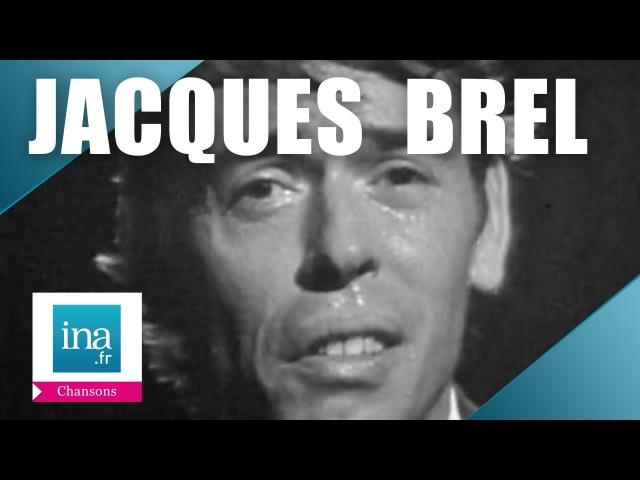 Jacques Brel Ne me quitte pas (live officiel) | Archive INA