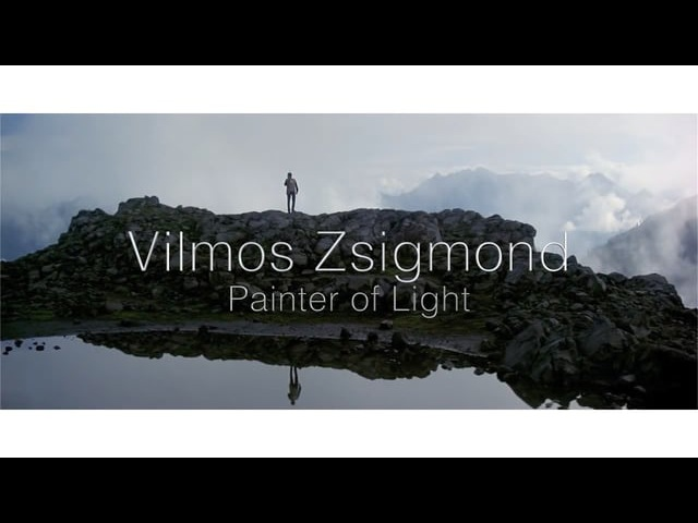 Vilmos Zsigmond: Painter of Light