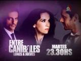 Entre Canibales - Анонс 34 серии