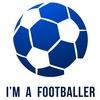 I'm a Footballer   ФУТБОЛ