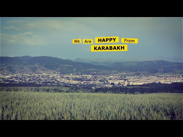 We Are HAPPY From KARABAKH