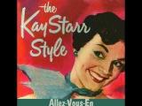 KAY STARR - Allez-Vous-En (1953)