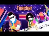 Just Dance 2016 - Teacher  Alternate