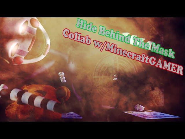 SFM| Hide Behind The Mask - SlyphStorm | ( Collab w MineCraftGAMER )
