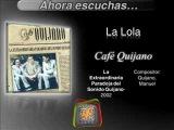 Cafe Quijano - La Lola