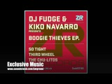 DJ Fudge &amp Kiko Navarro - Third Wheel