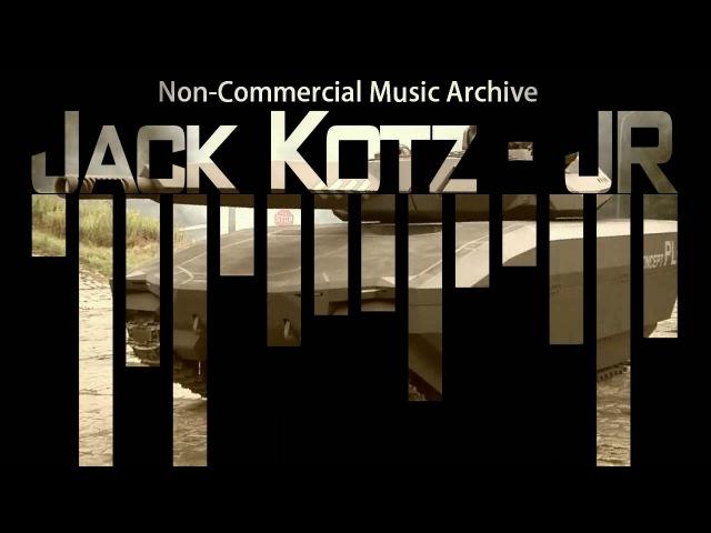 Jack Kotz - JR [Electronic] (No copyright background music for Youtube)