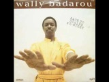 Wally BADAROU - one day, won't give it away