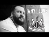 Why I Love Newcastle United With The True Geordie