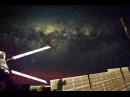 Milky Way Galaxy time lapse seen from International Space Station ISS [HD 1080p]