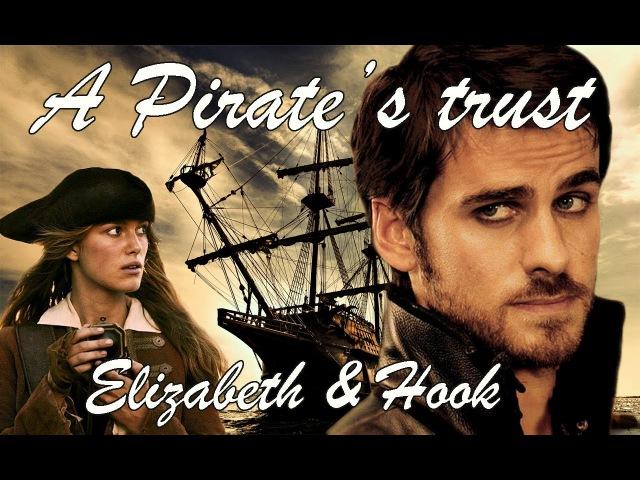 A Pirate's Trust | Killian Jones (Hook) Elizabeth Swann