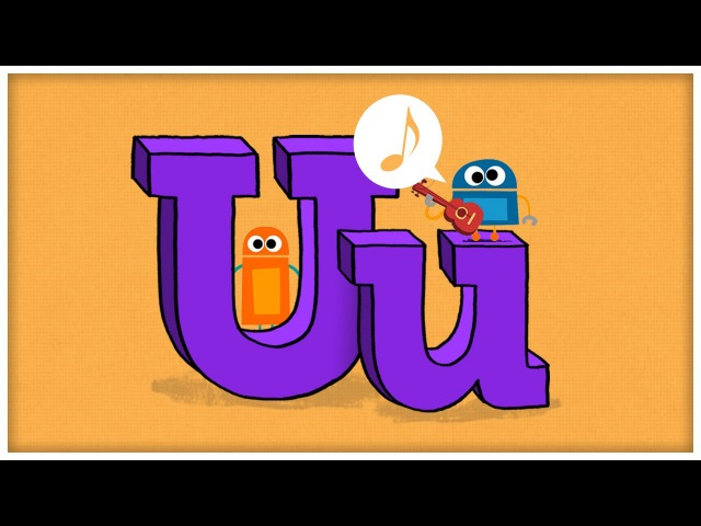 ABC Song: The Letter U, Unstoppable U by StoryBots