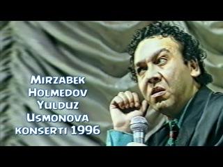 Mirzabek Holmedov (Yulduz Usmonova konsertidan 1996)