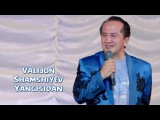Valijon Shamshiyev - Yangisidan 2015 | Валижон Шамшиев - Янгисидан 2015