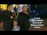 Tohir Mahkamov & Bahodir Mamajonov - Hayot | Тохир Махкамов и Баходир Мамажонов - Хаёт