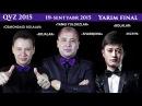 QVZ 2015 - Yarim final | КВЗ 2015 - Ярим финал 19-Sentyabr-2015