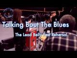 Eric Burdon Walter Trout Paul Puccioni Lead Belly Fest rehearsal