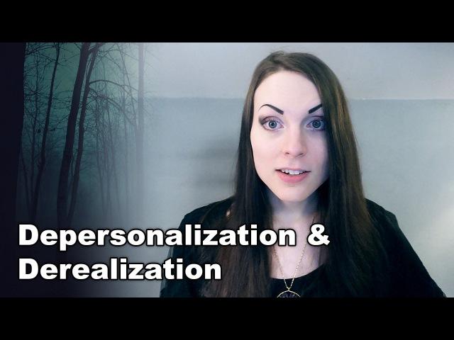 What Is Depersonalization Derealization | Dissociation