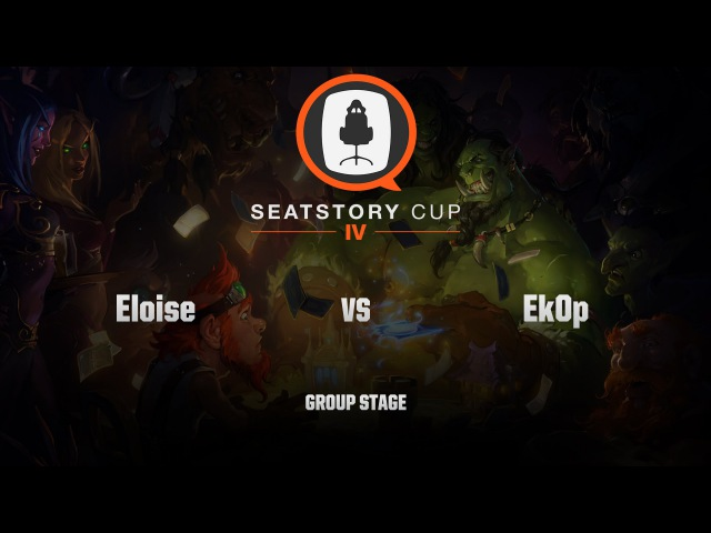 [RU] Eloise vs Ek0p | SeatStory Cup IV | Group Stage