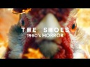 The Shoes - 1960s Horror feat. Dominic Lord