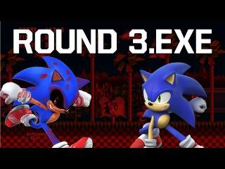 Прохождение Round 3.exe [Ставки высоки, Sonic.exe действительно силён !!! О_о]