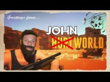 JOHN WORLD (HURTWORLD)