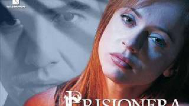 Prisionera cancion telenoela