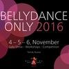 BELLYDANCE ONLY 2014, 2015!