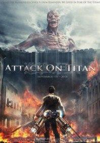 Атака Титанов. Фильм первый: Жестокий мир / Shingeki no kyojin: Attack on Titan (2015)