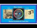 Marisa Fiordaliso & Carlo Buti - Blue Canary 1956 Italian Version
