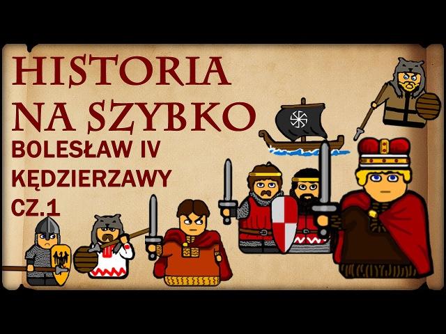Historia Na Szybko - Bolesław IV Kędzierzawy cz.1 (Historia Polski 22) (1146-1155)