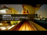 Orkidea - Revolution Industrielle (Official Music Video)