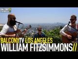 WILLIAM FITZSIMMONS - FORTUNE (BalconyTV)