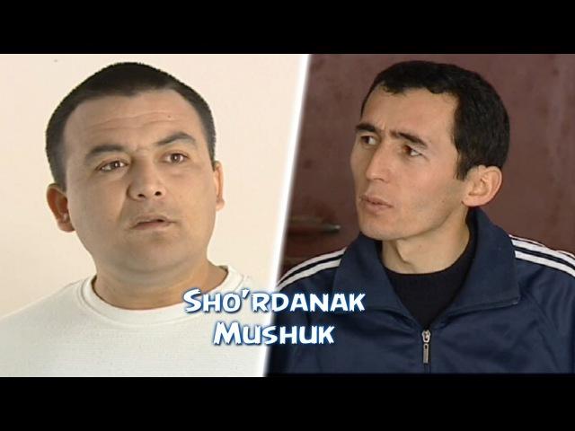Shordanak - Mushuk | Шурданак - Мушук (hajviy korsatuv)