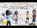 Забавная наука 11 - Backyard Science 11