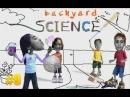 Забавная наука 9 - Backyard Science 9