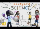 Забавная наука 7 - Backyard Science 7